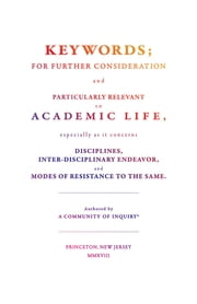 Keywords; - For Further Consideration and Particularly Relevant to Academic Life, &c. ebook by Matthew Rickard, Jessica Terekhov, A Community of Inquiry,...