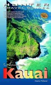 Kauai Adventure Guide ebook by Heather McDaniel