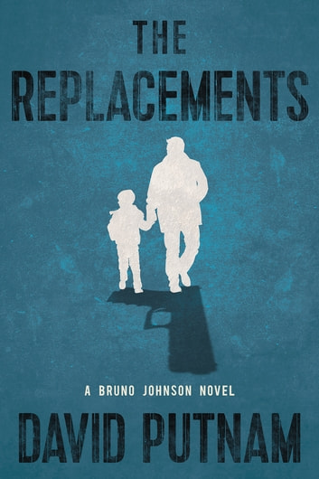 The Replacements ebook by David Putnam