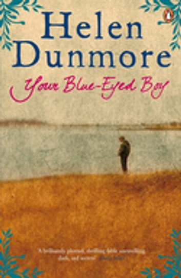 Your Blue-Eyed Boy ebook by Helen Dunmore