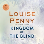 Kingdom of the Blind - A Chief Inspector Gamache Novel audiobook by Louise Penny