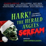 Hark! The Herald Angels Scream audiobook by