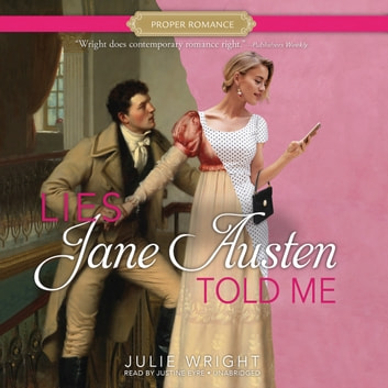 Lies Jane Austen Told Me audiobook by Julie Wright