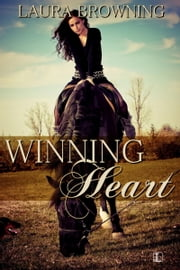Winning Heart ebook by Laura Browning