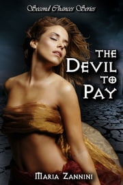 The Devil To Pay ebook by Maria Zannini