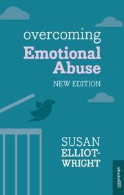Overcoming Emotional Abuse ebook by Susan Elliot-Wright