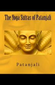 The Yoga Sutras of Patanjali ebook by Patanjali