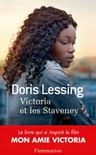Victoria et les Staveney eBook by Doris Lessing, Philippe Giraudon