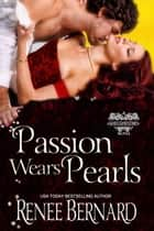 Passion Wears Pearls ebook by