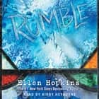 Rumble audiobook by Ellen Hopkins