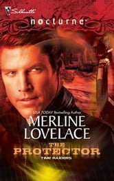 Time Raiders: The Protector ebook by Merline Lovelace