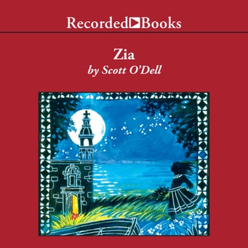 Zia audiobook by Scott O'Dell