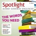 Englisch lernen Audio - Wörterbücher heute - Spotlight Audio 5/14 - The words you need audiobook by