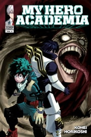 My Hero Academia, Vol. 6 - Struggling ebook by Kohei Horikoshi