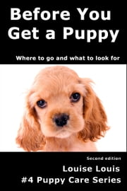 Before You Get a Puppy ebook by Louise Louis