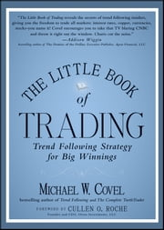 The Little Book of Trading - Trend Following Strategy for Big Winnings ebook by Michael W. Covel