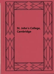 St. John's College, Cambridge ebook by Robert Forsyth Scott