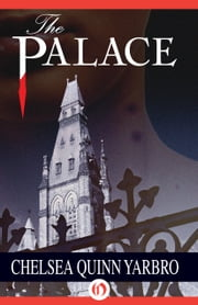 The Palace ebook by Chelsea Quinn Yarbro