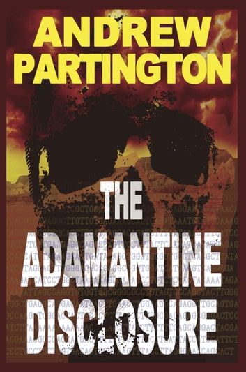 The Adamantine Disclosure ebook by Andrew Partington