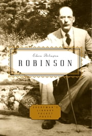 Robinson: Poems ebook by Edwin Arlington Robinson,Scott Donaldson