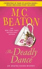 The Deadly Dance ebook by M. C. Beaton