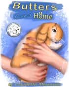 Butters Comes Home ebook by Claudette Melanson