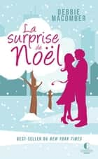 La surprise de Noël ebook by Debbie Macomber, Marion Przetak