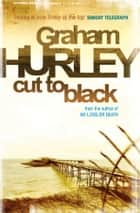 Cut To Black ebook by Graham Hurley