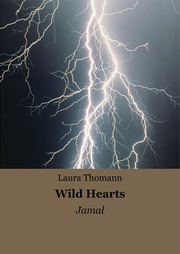 Wild Hearts - Jamal ebook by Laura Thomann