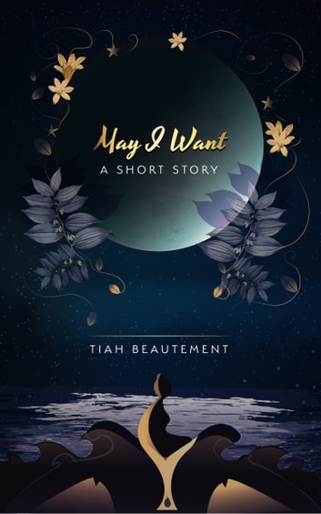 May I Want ebook by Tiah Beautement