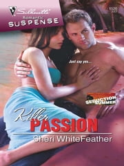 Killer Passion ebook by Sheri WhiteFeather