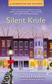 Silent Knife ebook by Shelley Freydont