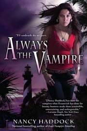 Always the Vampire ebook by Nancy Haddock
