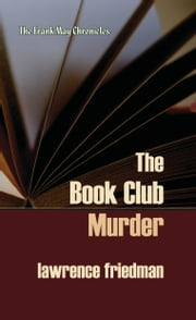 The Book Club Murder ebook by Lawrence M. Friedman