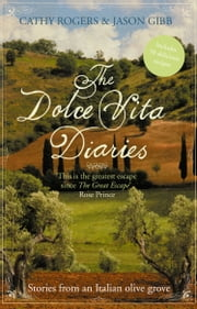 The Dolce Vita Diaries ebook by Cathy Rogers,Jason Gibb