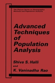 Advanced Techniques of Population Analysis ebook by S.S. Halli,K.V. Rao