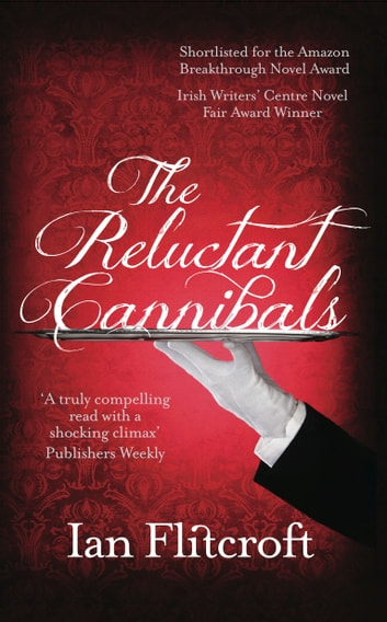 The Reluctant Cannibals ebook by Ian Flitcroft