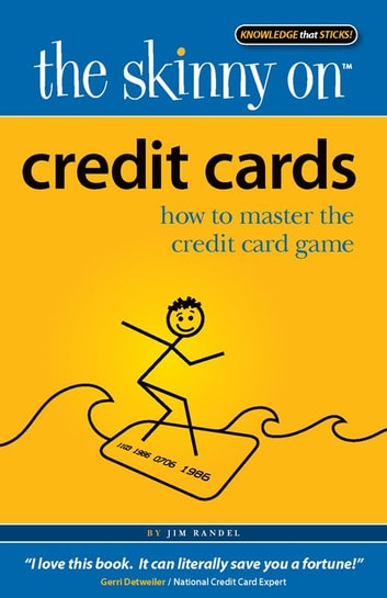 The Skinny on Credit Cards ebook by Jim Randel