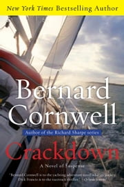 Crackdown - A Novel of Suspense ebook by Bernard Cornwell