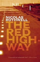 The Red Highway ebook by Nicolas Rothwell