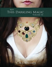 This Darkling Magic ebook by C.M.J. Wallace