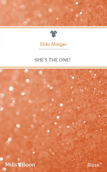 She's The One ebook by Elda Minger