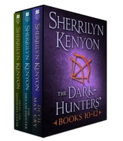 The Dark-Hunters, Books 10-12 ebook by Sherrilyn Kenyon