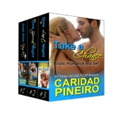 Take a Chance Military Romance Box Set - Sexy Hot Miltary Heroes - Navy, Army, Marines and More ebook by Caridad Pineiro
