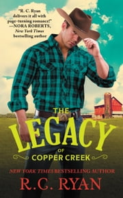 The Legacy of Copper Creek ebook by R. C. Ryan
