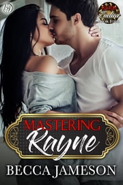 Mastering Rayne ebook by Becca Jameson