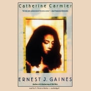 Catherine Carmier - A Novel audiobook by Ernest J. Gaines