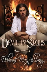 Devil In Spurs ebook by Deborah MacGillivray