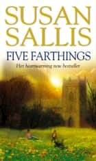 Five Farthings ebook by Susan Sallis