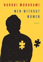 Men Without Women - Stories ebook by Haruki Murakami